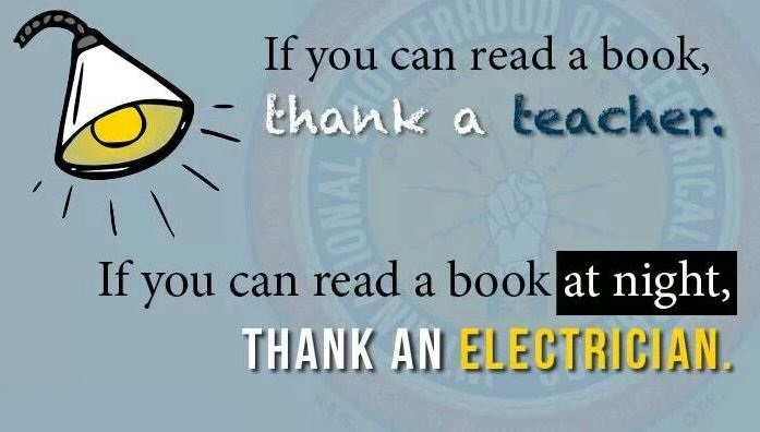 Thank an electrician for light